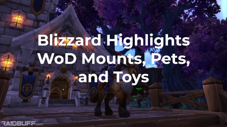 Blizzard Highlights Warlords of Draenor Mounts, Pets, and Toys