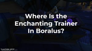 """A screenshot of the enchanting trainer's stall in Boralus, with the words, """"Where Is the Enchanting Trainer In Boralus?"""" overlayed"""